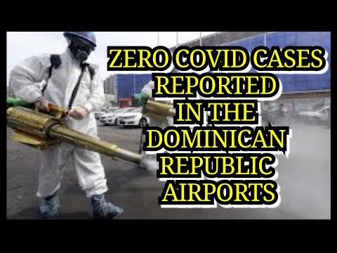 ZERO COVID CASES IN THE DOMINICAN REPUBLIC AIRPORTS AFTER TESTS | DOMINICAN REPUBLIC COVID-19 TRAVEL