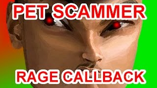 Pet Scammer Rage Callback - The Hoax Hotel