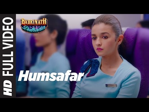 "Humsafar (Full Video) Female Version | Varun & Alia Bhatt | Akhil Sachdeva | ""Badrinath Ki Dulhania"""