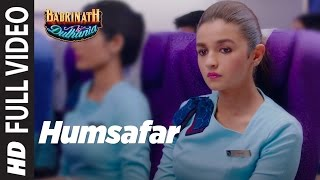 Humsafar (Full Video) Female Version | Varun & Alia Bhatt | Akhil Sachdeva |