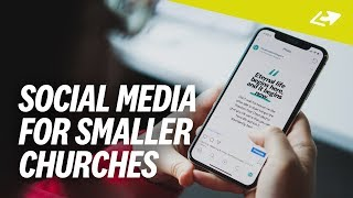 How Smaller Churches Can DOMINATE Social Media