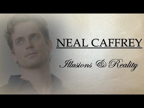 Neal Caffrey || Illusions & Reality