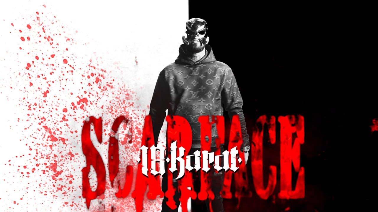 18 KARAT - SCARFACE [official Videoteaser]