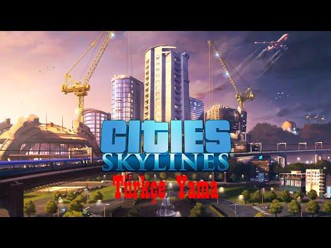 Cities Skylines Türkçe Yapma Yaması Epic Game