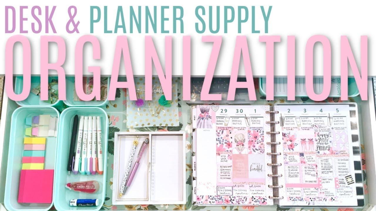 Desk And Planner Supply Organization Setup Youtube