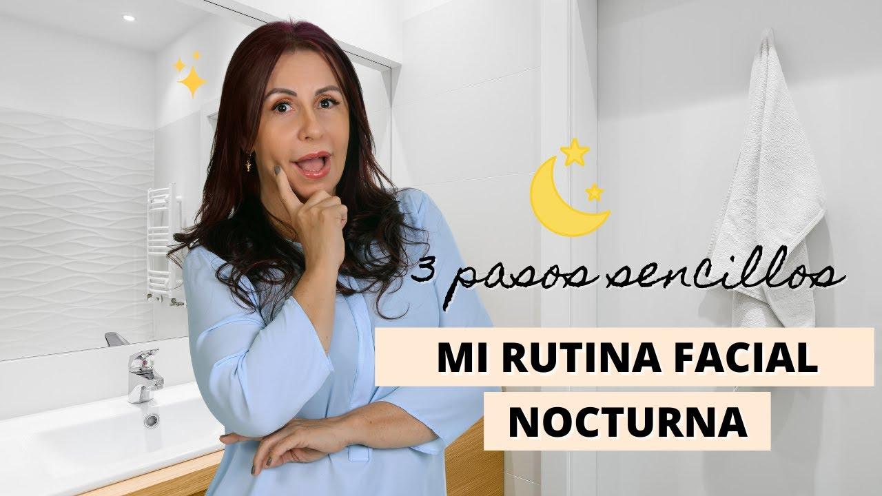 😍 ¡Mi rutina Facial de Noche! Te cuento todo   Adriana Vieira