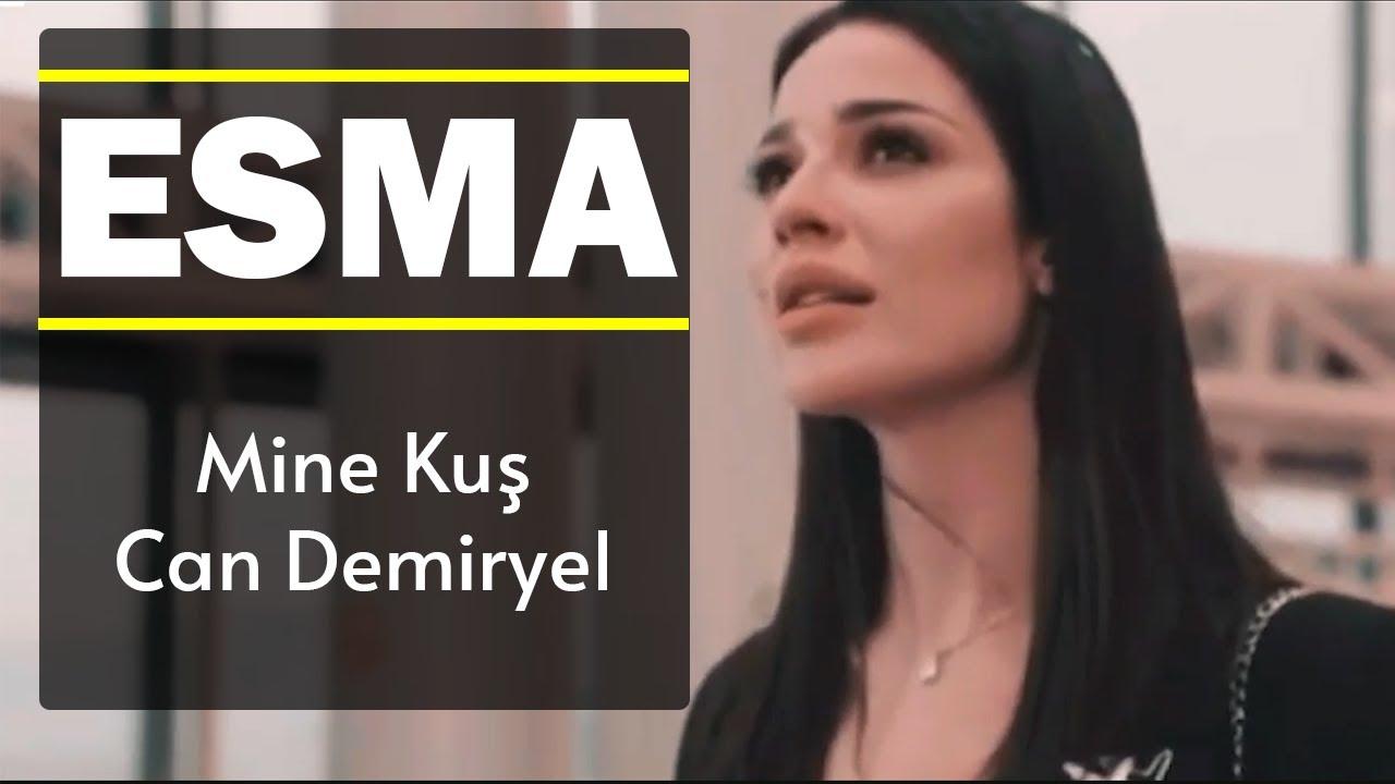 ESMA - Mine Kuş | Can Demiryel