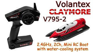 Volantex CLAYMORE V795-2 2.4GHz, 2Ch, Mini RC Boat with water-cooling system (RTR)