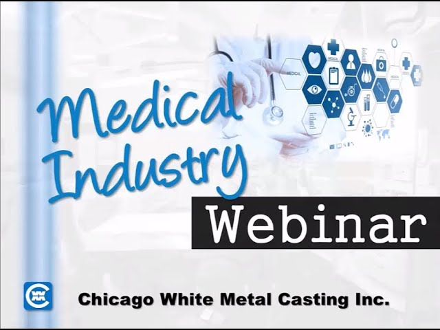 The Medical Industry & Die Castings