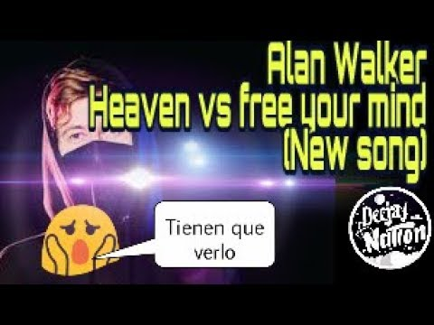 Alan Walker - Heaven & Free Your Mind