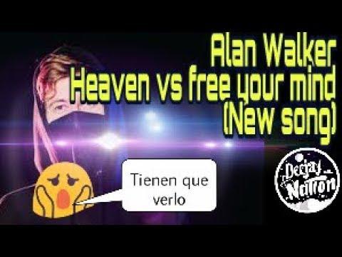 Alan Walker - Heaven & Free Your Mind(Deejay Nation Edit)