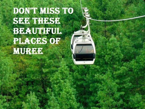Top places to visit in murree