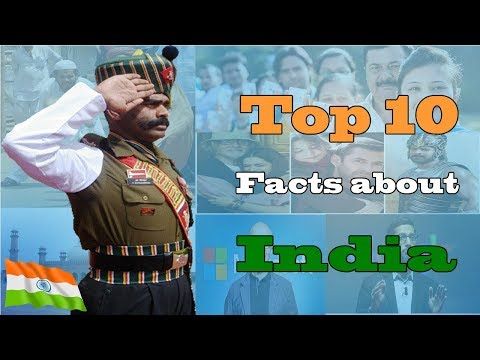 Top 10 Facts About India [Independence day]