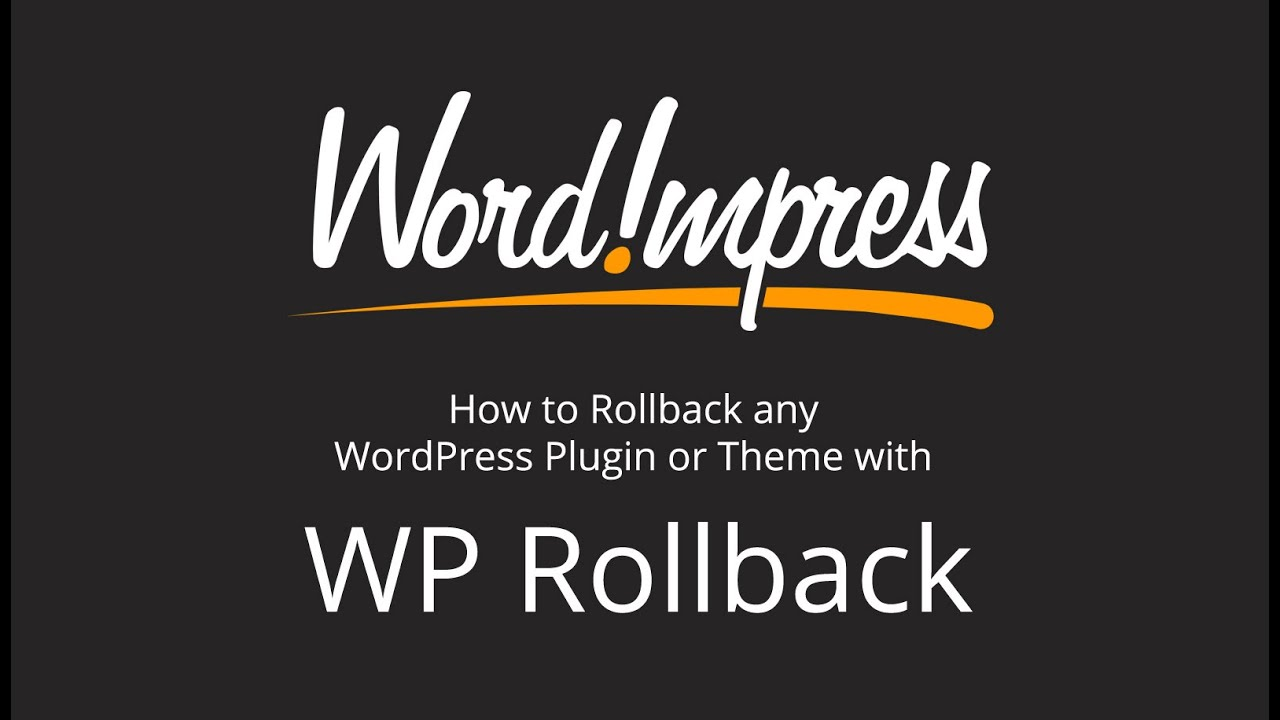 How to Rollback any WordPress Plugin or Theme