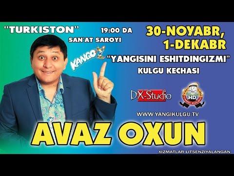 Avaz Oxun - Yangisini eshitdingizmi nomli konsert dasturi 2014
