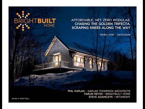 2014 Yestermorrow Lecture Series - Phil Kaplan and Parlin Meyer - Affordable, Net-Zero, Modular