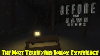 THE MOST TERRIFYING ROBLOX EXPERIENCE! | Roblox: Before the Dawn REDUX