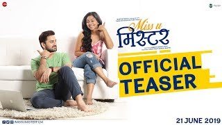 Miss U Mister Official Teaser 1 Siddharth Chandekar & Mrunmayee Deshpande Upcoming Marathi Movie