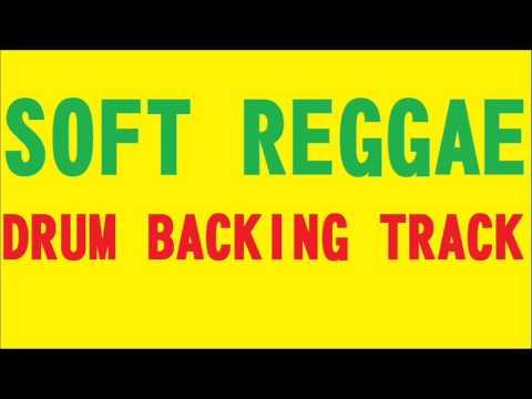 SOFT REGGAE BACKING DRUM TRACK -120 BPM-