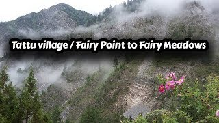 Tattu village / Fairy Point to Fairy Meadows Nanga Parbat