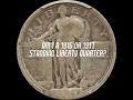 Check Your Dateless Standing Liberty Quarters for the Valuable 1916 Key Date - What to Look For