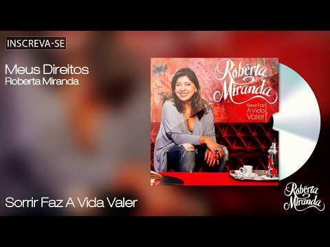 Roberta Miranda - Meus Direitos - Sorrir Faz a Vida Valer - [Áudio Oficial]
