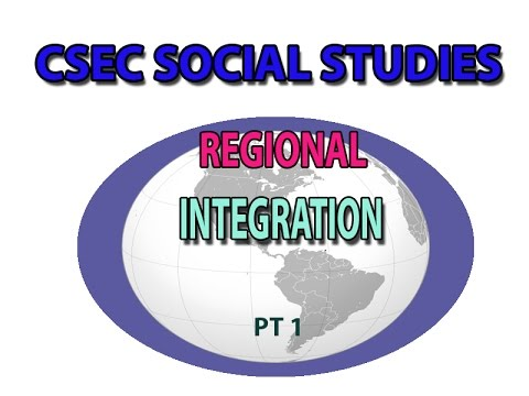 Regional Integration(CSEC LECTURE SERIES)