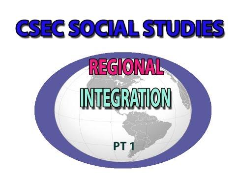 Regional Integration(CSEC LECTURE SERIES)