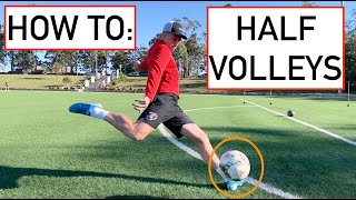 HOW TO HIT A HALF VOLLEY CONSISTENTLY | Tutorial | Joner 1on1 Football Training