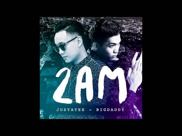 Audio | 2 A.M | JustaTee x BigDaddy