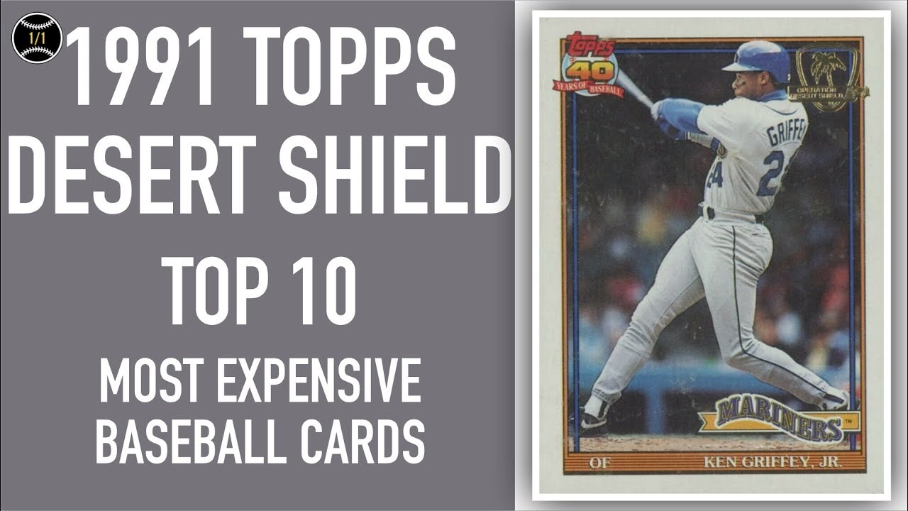 1991 Topps Desert Shield Top 10 Most Expensive Baseball Cards Sold On Ebay May July 2019