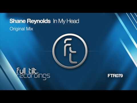 Shane Reynolds - In My Head (Original Mix)