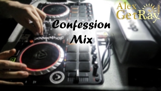 alex getray confession mix