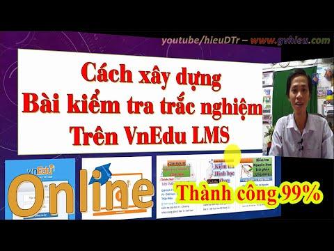 Tạo bài kiểm tra trắc nghiệm trên VnEdu LMS
