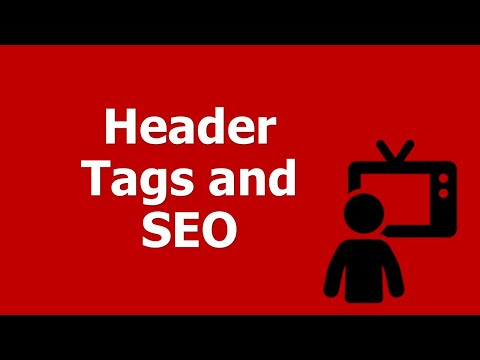 Header Tags And SEO - Tips For Optimizating The H1, H2 Heading Tag Family