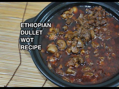 ★★ አማርኛ Ethiopian Dulet Wot Recipe - Amharic Dullet Wat