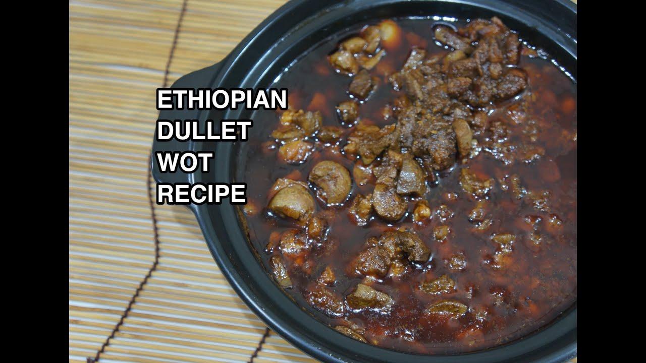 ethiopian dulet wot recipe amharic dullet wat youtube forumfinder Images