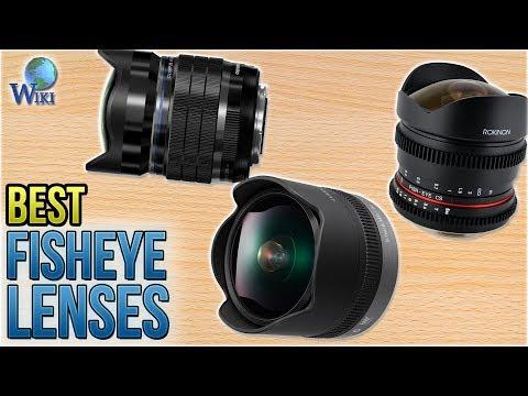 7 Best Fisheye Lenses 2018
