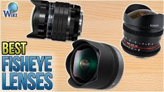 7 Best Fisheye Lenses 2018 thumbnail