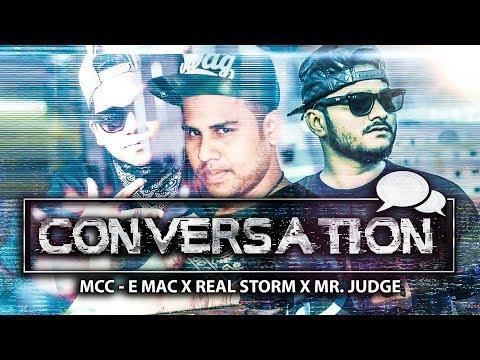 Conversation Feat Mr.judge x Real Storm x Mcc E Mac