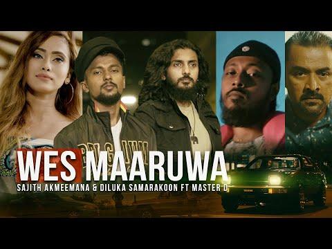 Wes Maruwa - වෙස් මාරුව | Sajith Akmeemana & Diluka Ft. Master D