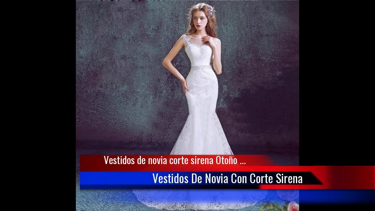 ▻Vestidos de novia corte sirena Invierno 2017 - YouTube