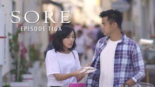 Video SORE - Istri dari Masa Depan #Episode3 download MP3, 3GP, MP4, WEBM, AVI, FLV Oktober 2017
