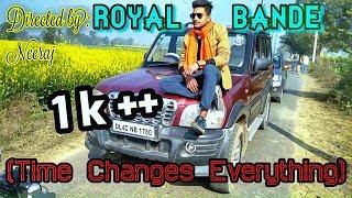 Royal Bande (Time changes everything) || Royal smart boy ||