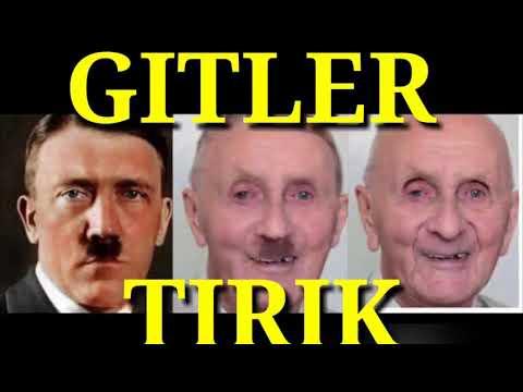 GITLER TIRIK!