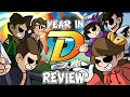 The Best of DizzyD! - A Year in Review 2!