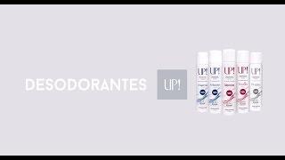 Desodorantes UP Pele macia protegida e perfumada