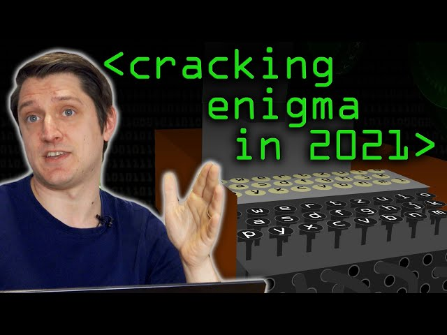 Cracking Enigma in 2021 - Computerphile
