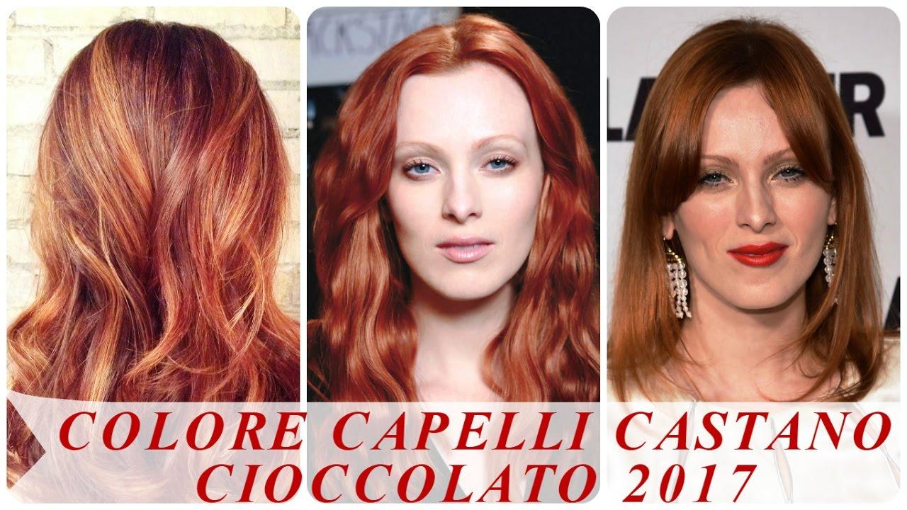 Colore capelli castano cioccolato 2017 - YouTube