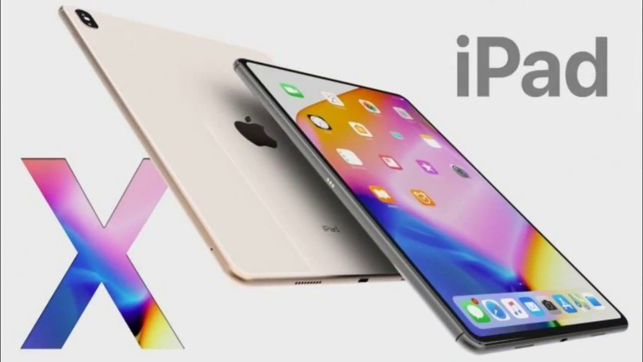 793a759fefc the 2019 ipad pro x models full screen will release soon - YouTube